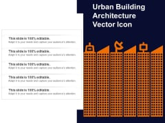 Urban Building Architecture Vector Icon Ppt PowerPoint Presentation Summary Gridlines PDF