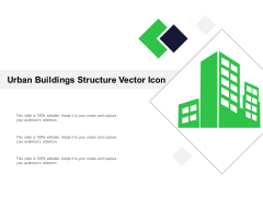 Urban Buildings Structure Vector Icon Ppt PowerPoint Presentation Portfolio Outfit PDF