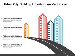 Urban City Building Infrastructure Vector Icon Ppt PowerPoint Presentation Slides Show PDF