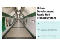 Urban Development Rapid Rail Transit System Ppt PowerPoint Presentation Slides Infographics