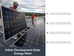 Urban Development Solar Energy Plant Ppt PowerPoint Presentation Outline Graphic Tips