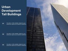Urban Development Tall Buildings Ppt PowerPoint Presentation Summary Deck