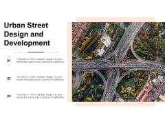 Urban Street Design And Development Ppt PowerPoint Presentation Summary Introduction