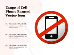 Usage Of Cell Phone Banned Vector Icon Ppt PowerPoint Presentation Professional Design Templates PDF