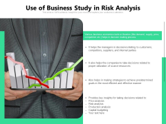 Use Of Business Study In Risk Analysis Ppt PowerPoint Presentation Gallery Layouts PDF
