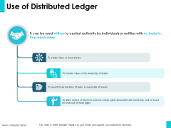 Use Of Distributed Ledger Ppt PowerPoint Presentation Infographics Graphics Tutorials