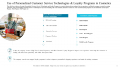 Use Of Personalized Customer Service Technologies And Loyalty Programs In Cosmetics Template PDF