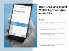 User Checking Digital Wallet Payment App On Mobile Ppt PowerPoint Presentation Gallery Rules PDF