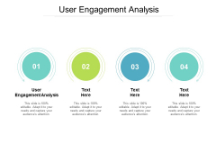 User Engagement Analysis Ppt PowerPoint Presentation Pictures Samples Cpb