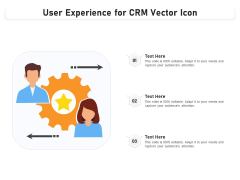 User Experience For CRM Vector Icon Ppt PowerPoint Presentation Styles Maker PDF