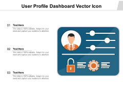 User Profile Dashboard Vector Icon Ppt PowerPoint Presentation Outline Structure PDF