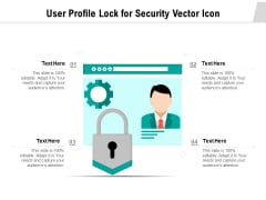 User Profile Lock For Security Vector Icon Ppt PowerPoint Presentation Gallery Professional PDF