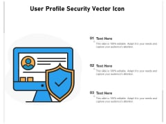 User Profile Security Vector Icon Ppt PowerPoint Presentation Icon Example File PDF