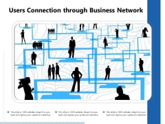 Users Connection Through Business Network Ppt PowerPoint Presentation Summary Outfit PDF
