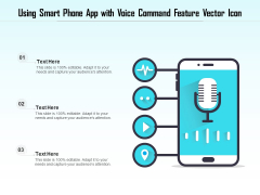 Using Smart Phone App With Voice Command Feature Vector Icon Ppt PowerPoint Presentation Model Design Ideas PDF