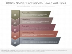 Utilities Needier For Business Powerpoint Slides
