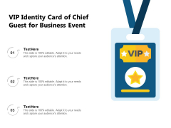 VIP Identity Card Of Chief Guest For Business Event Ppt PowerPoint Presentation Outline Skills PDF