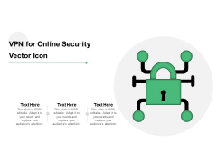 VPN For Online Security Vector Icon Ppt PowerPoint Presentation Gallery Graphics Example PDF