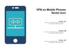 VPN On Mobile Phones Vector Icon Ppt PowerPoint Presentation Pictures Layout Ideas PDF