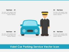 Valet Car Parking Service Vector Icon Ppt PowerPoint Presentation File Graphics Pictures PDF