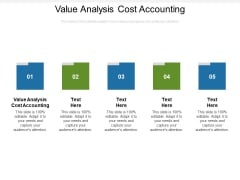 Value Analysis Cost Accounting Ppt PowerPoint Presentation Layouts Slide Portrait Cpb Pdf