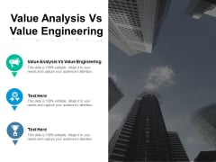 Value Analysis Vs Value Engineering Ppt PowerPoint Presentation Styles Designs Cpb