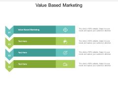 Value Based Marketing Ppt PowerPoint Presentation Slides Infographics Cpb