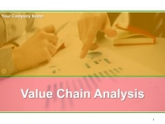 Value Chain Analysis Ppt PowerPoint Presentation Complete Deck With Slides