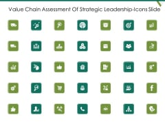Value Chain Assessment Of Strategic Leadership Icons Slide Ppt PowerPoint Presentation Show Structure PDF