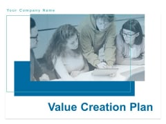 Value Creation Plan Ppt PowerPoint Presentation Complete Deck With Slides