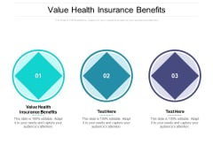 Value Health Insurance Benefits Ppt PowerPoint Presentation Slides Summary Cpb Pdf