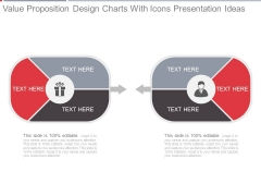 Value Proposition Design Charts With Icons Presentation Ideas