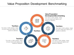 Value Proposition Development Benchmarking Ppt PowerPoint Presentation Styles Visuals Cpb