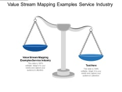 Value Stream Mapping Examples Service Industry Ppt PowerPoint Presentation Model Background Cpb