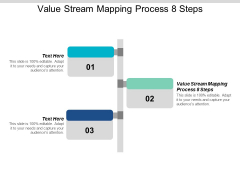 Value Stream Mapping Process 8 Steps Ppt PowerPoint Presentation Portfolio Templates Cpb