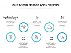 Value Stream Mapping Sales Marketing Ppt PowerPoint Presentation Infographics Microsoft Cpb