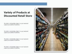 Variety Of Products At Discounted Retail Store Ppt PowerPoint Presentation Infographic Template Design Ideas PDF
