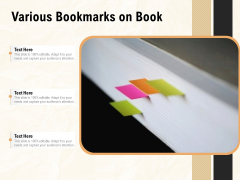 Various Bookmarks On Book Ppt PowerPoint Presentation File Clipart Images PDF