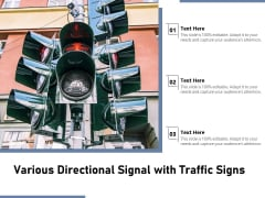 Various Directional Signal With Traffic Signs Ppt PowerPoint Presentation Show Inspiration PDF