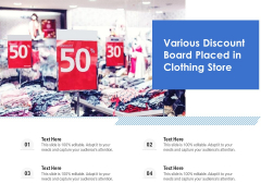 Various Discount Board Placed In Clothing Store Ppt PowerPoint Presentation File Background Designs PDF
