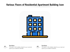 Various Floors Of Residential Apartment Building Icon Ppt PowerPoint Presentation Gallery Files PDF