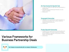 Various Frameworks For Business Partnership Deals Ppt PowerPoint Presentation File Structure PDF