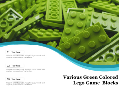 Various Green Colored Lego Game Blocks Ppt PowerPoint Presentation Infographics Slide PDF