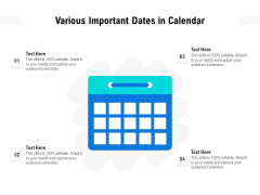 Various Important Dates In Calendar Ppt PowerPoint Presentation Gallery Icon PDF