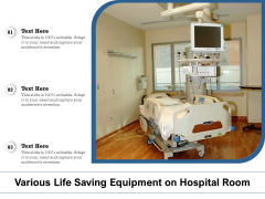 Various Life Saving Equipment On Hospital Room Ppt PowerPoint Presentation Slides Format PDF