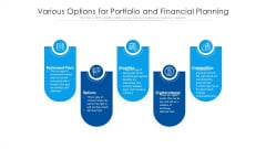 Various Options For Portfolio And Financial Planning Ppt PowerPoint Presentation Gallery Background PDF