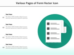 Various Pages Of Form Vector Icon Ppt PowerPoint Presentation Gallery Slide Portrait PDF