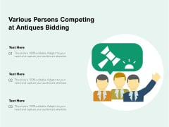 Various Persons Competing At Antiques Bidding Ppt PowerPoint Presentation File Demonstration PDF