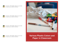 Various Plastic Colors And Paper In Classroom Ppt PowerPoint Presentation Infographic Template Clipart PDF