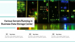 Various Servers Running In Business Data Storage Center Ppt PowerPoint Presentation File Format PDF